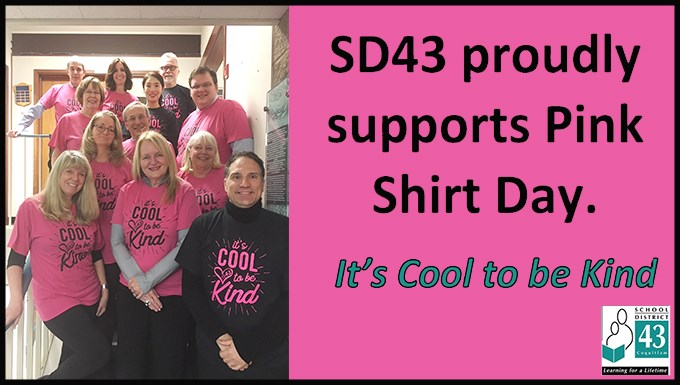 SD43 proudly supports Pink Shirt Day (Feb. 28)