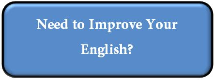 Need to Improve Your English.JPG