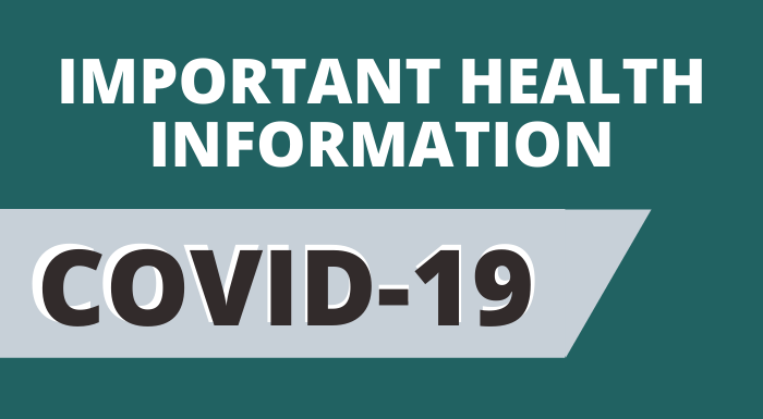 Important Health Information Covid-19 Updates