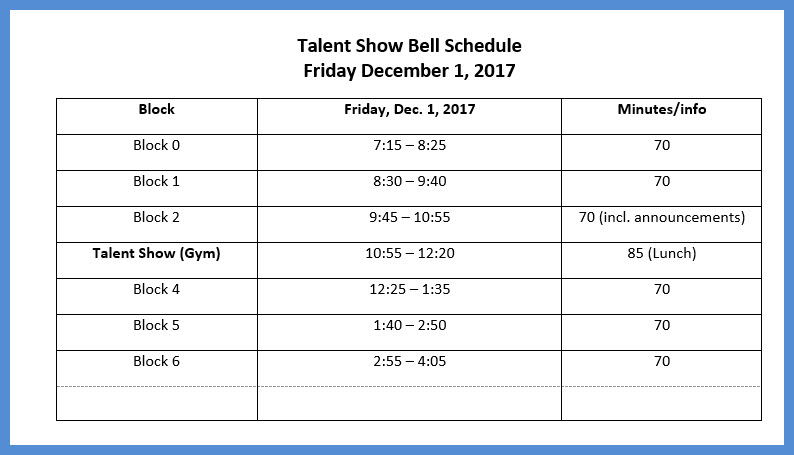 Talent%20Show%20Bell%20Schedule%20Dec.%201.%202017.jpg